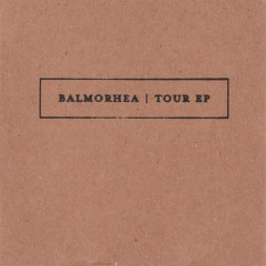 Tour EP (Limited Edition) - Balmorhea