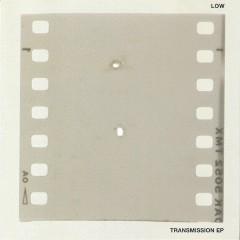 Transmission EP - Low