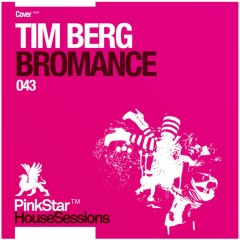 Bromance - Tim Berg