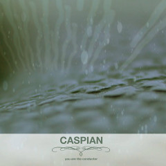 You Are The Conductor (EP) - Caspian
