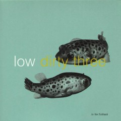In The Fishtank 7 (EP) - Low,Dirty Three