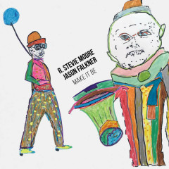 Make It Be - R. Stevie Moore, Jason Falkner