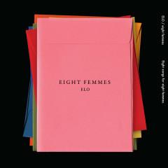 8 Femmes (Mini Album) - ELO