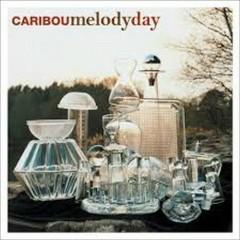 Melody Day - Caribou