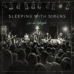Live And Unplugged - Sleeping With Sirens