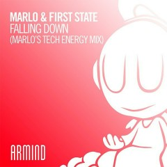 Falling Down (MaRLo's Tech Energy Mix) (Single) - MaRLo, First State