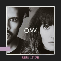 High On Humans (Abbey Road Piano Sessions) (Single) - Oh Wonder