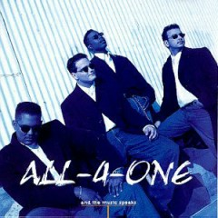 And The Music Speaks - All-4-One