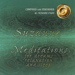 Meditations For Dreams Relaxation & Sleep  - Suzanne Ciani