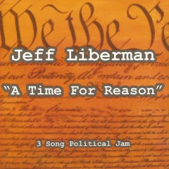 A Time for Reason - Jeff Liberman