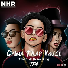 China Trap House (Single)