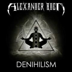 Denihilism - Alexander Oden