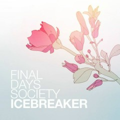 Icebreaker - Final Days Society