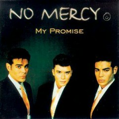 My Promise - No Mercy