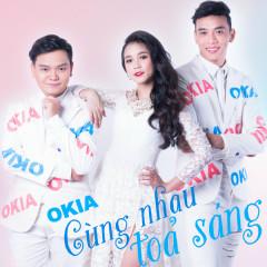 Ô Kìa, Cùng Nhau Tỏa Sáng - Trịnh Tú Trung,Various Artists