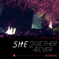 S.H.E 2GETHER 4EVER WORLD TOUR 2013 CD2 - S.H.E