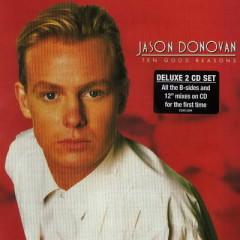 Ten Good Reasons (Reedition) (CD1)  - Jason Donovan