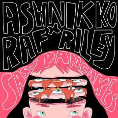 Sass Pancakes (EP) - Ashnikko