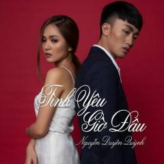 Tình Yêu Giờ Đâu - Nguyễn Duyên Quỳnh