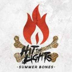 Summer Bones - Hit The Lights