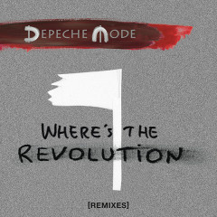 Where's The Revolution (Remixes) (EP)