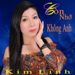 Còn Nhớ Không Anh - Kim Linh