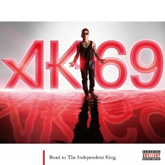 Road to The Independent King (CD1) - AK-69