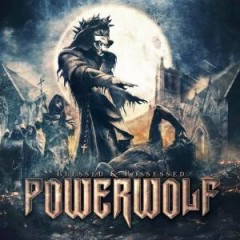 Blessed And Possessed (CD1) - Powerwolf