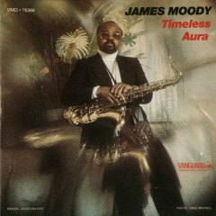 Timeless Aura - James Moody