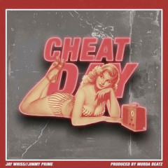Cheat Day (Single) - Jay Whiss, Jimmy Prime