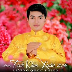 Tình Khúc Xuân 2016 - Lương Quốc Thiên