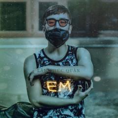 Em (Single) - Lâm Phúc Quân