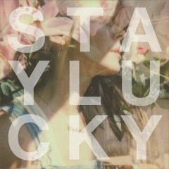 Stay Lucky (Single)