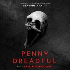 Penny Dreadful: Seasons 2 & 3 (Music From The Showtime Original Series)