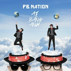 Ai Bằng Anh - PB Nation