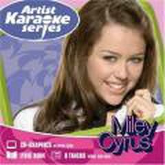 Artist Karaoke Series: Miley Cyrus (2008) - Miley Cyrus -