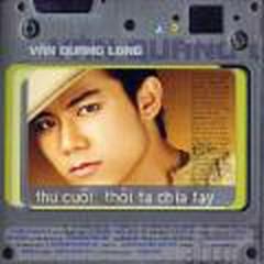 Thư Cuối Thôi Ta Chia Tay - Vân Quang Long -