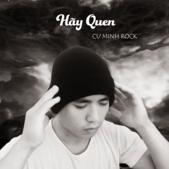Hãy Quen (Single)