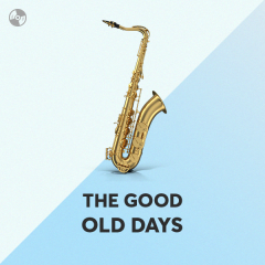 The Good Old Days - Various Artists