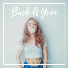 Những Bài Hát Hay Nhất Của Baek A Yeon - Baek A Yeon