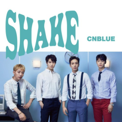 Shake (Single) - CNBLUE