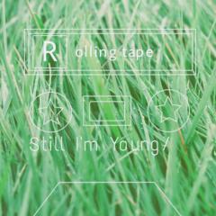 Still I'm Young