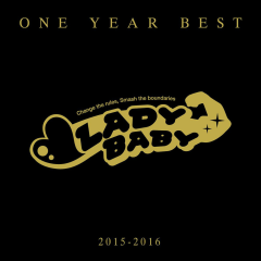 ONE YEAR BEST ~2015-2016~ - LADYBABY