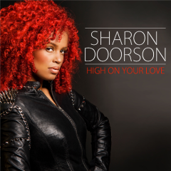 High On Your Love (Remixes) - EP - Sharon Doorson