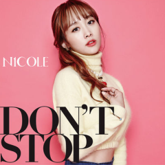 Don't Stop (Japanese) - Nicole