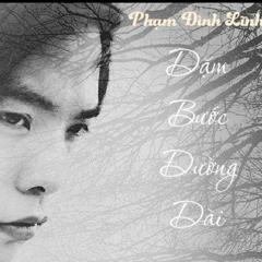 Dặm Bước Đường Dài (Single) - Phạm Đình Lĩnh