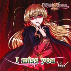 I miss you - Veil
