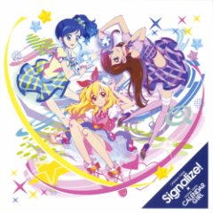 Aikatsu! OP ED - Signalize!/CALENDAR GIRL