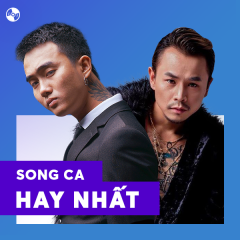 Song Ca Hay Nhất 2017