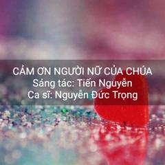 Cám Ơn Người Nữ Của Chúa (Single) - Nguyễn Đức Trọng